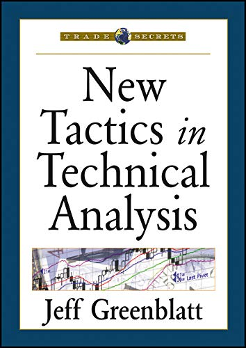 9781592803033: New Tactics in Technical Analysis