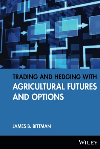9781592803293: Trading and Hedging with Agricultural Futures and Options