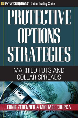 9781592803422: Protective Options Strategies: Married Puts and Collar Spreads