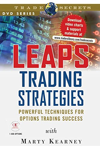 LEAPS Trading Strategies: Powerful Techniques for Options Trading Success: Kearney, Marty