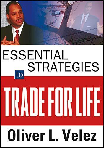 Essential Strategies to Trade for Life Format: Software*/DVD disk: Oliver L. Velez