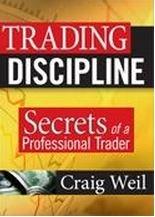9781592803620: Trading Discipline: Secrets of a Professional Trader