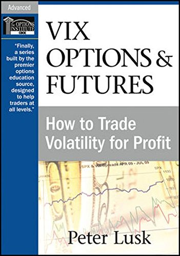 9781592803897: VIX Options and Futures: How to Trade Volatility for Profit