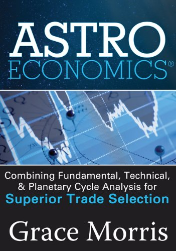 9781592804252: Astro Economics: Combining Fundamental, Technical, and Planetary Cycle Analysis for Superior Trade Selection