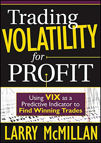 9781592804269: Trading Volatility for Profit: Using VIX as a Predictive Indicator to Find Winning Trades (Wiley Trading Video)