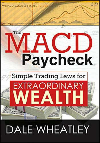 The MACD Paycheck: Simple Trading Laws for Extraordinary Wealth Format: Software*/DVD disk: ...