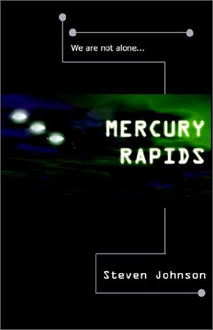 Mercury Rapids (1592810160) by Steven Johnson