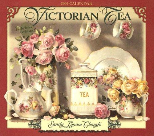 Victorian Tea Calendar (9781592820269) by Clough, Sandy Lynam