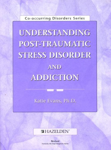 9781592850266: Understanding Post Traumatic Stress Disorder and Addiction Workbook, Revised Edition