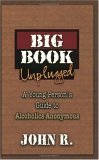9781592850389: The Big Book Unplugged: A Young Person's Guide to Alcoholics Anonymous
