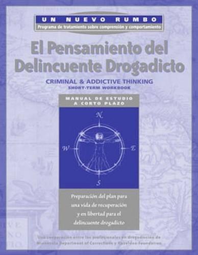 Un Nuevo Rumbo Pensamiento Delictivo y Adictivo Manual De Estudio A Corto Plazo: Hazelden ...