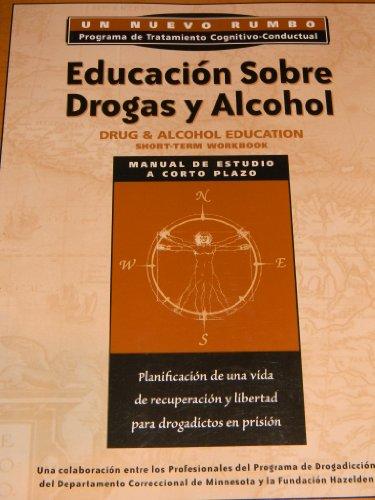 9781592851294: Spanish Drug and Alcohol Education Workbook: Educacion Sobre Drogas y Alcohol (Spanish Edition)