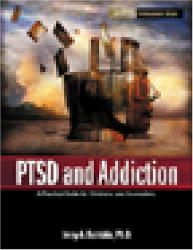 9781592851522: Ptsd And Addiction: A Practical Guide For Clinicians And Counselors (HAZELDEN PROFESSIONAL LIBRARY)