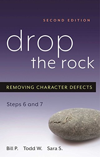 9781592851614: Drop the Rock: Removing Character Defects - Steps Six and Seven