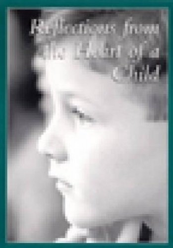 9781592854226: Reflections from the Heart of a Child DVD