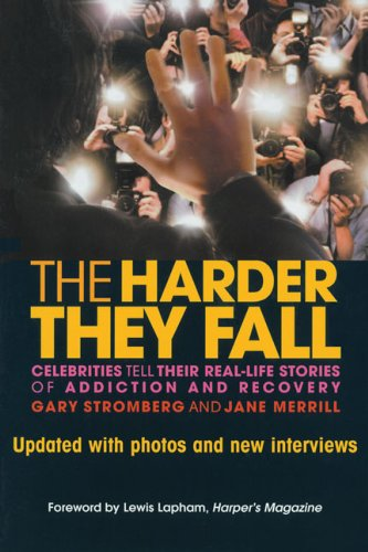 The Harder They Fall: Celebrities Tell Their: Stromberg, Gary, Merrill,