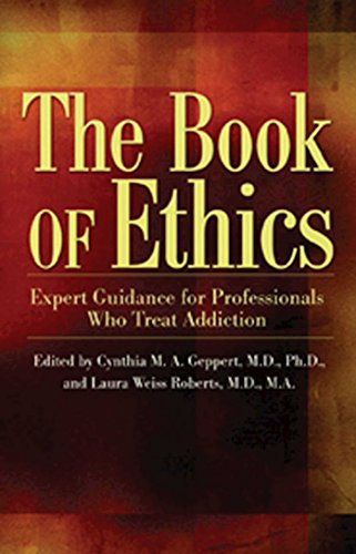 9781592854929: The Book of Ethics: Expert Guidance For Professionals Who Treat Addiction