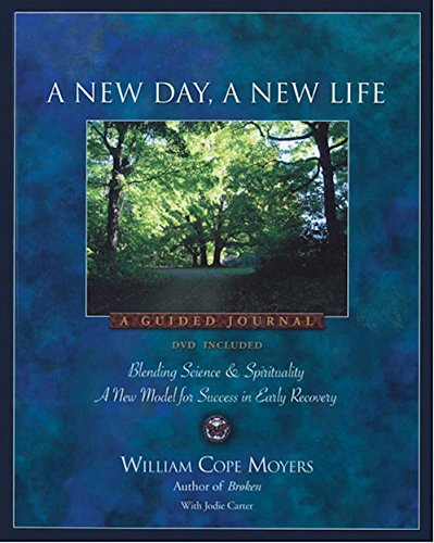 A New Day, a New Life: A Guided Journal [With DVD] (Paperback): William Cope Moyers