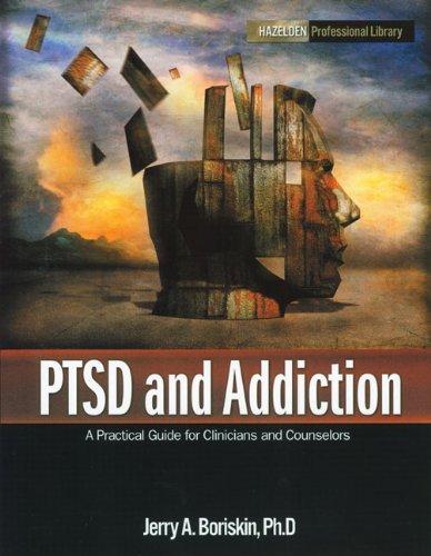 9781592855971: PTSD and Addiction (Hazelden Professional Library)