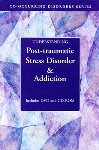 Understanding Post Traumatic Stress Disorder Addiction (Co-Occurring Disorders Series): Evans, ...