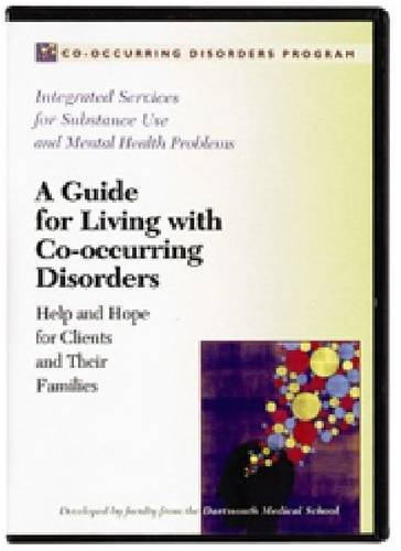 9781592856923: A Guide for Living with Co-occurring Disorders