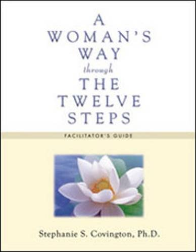 9781592856947: A Woman's Way Through the Twelve Steps: Facilitators Guide