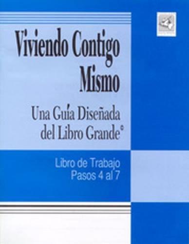 9781592857388: Viviendo Contigo Mismo: Una Guia Disenada del Libro Grande (Spanish Edition)