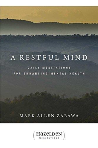 A Restful Mind: Daily Meditations for Enhancing Mental Health (Hazelden Meditations): Zabawa, Mark ...