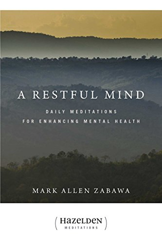 9781592857524: A Restful Mind: Daily Meditations for Enhancing Mental Health (Hazelden Meditations)