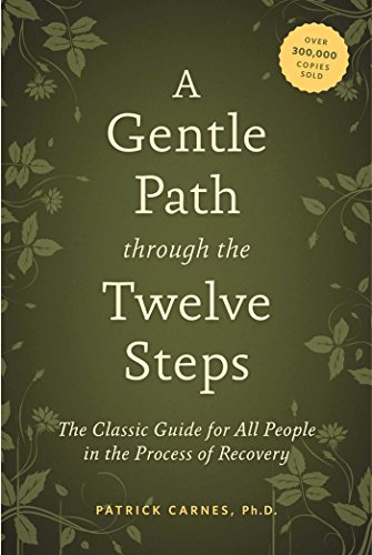 9781592858439: A Gentle Path through the Twelve Steps: The Classic Guide for All People in the Process of Recovery