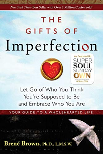 9781592858491: The Gifts of Imperfection: Let Go of Who You Think You're Supposed to Be and Embrace Who You Are