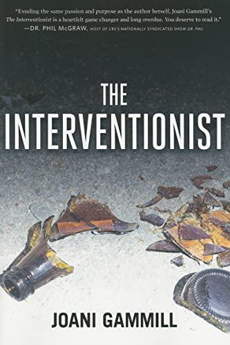 9781592858941: The Interventionist