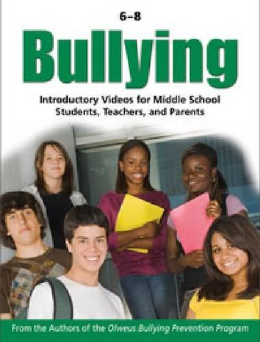 Bullying 6-8: Introductory Videos for Middle School Students, Teachers and Parents