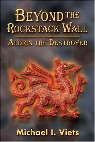 Beyond the Rockstack Wall: Volume One -: Viets, Michael I.