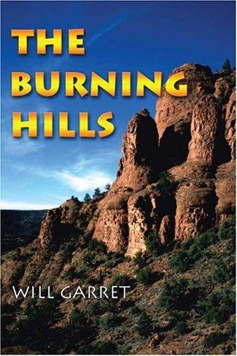 The Burning Hills: Garret, Will
