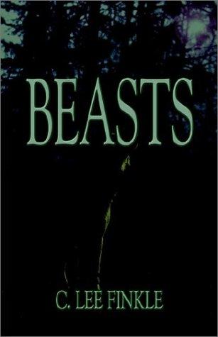 Beasts: Finkle, C. Lee