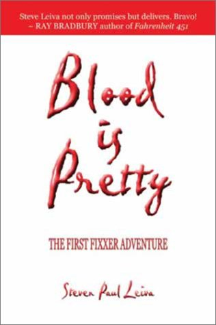 9781592863419: Blood is Pretty: The First Fixxer Adventure