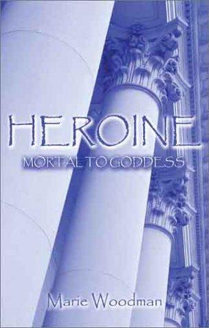 9781592863501: Heroine