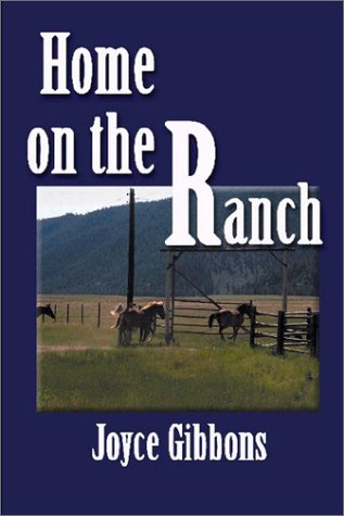 Home on the Ranch: Joyce Gibbons