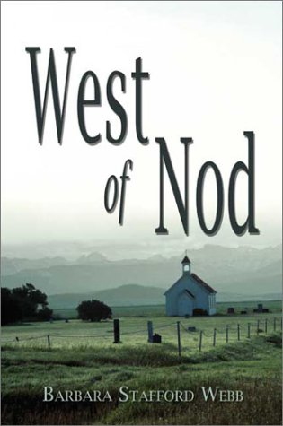 West of Nod: Webb, Barbara Stafford