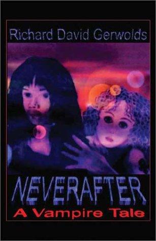 9781592864539: Neverafter