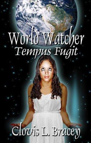 9781592865338: World Watcher: Tempus Fugit