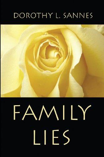 Family Lies: Dorothy L. Sannes