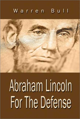9781592868315: Abraham Lincoln For The Defense
