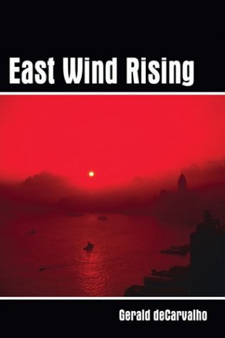 East Wind Rising: Book One: de Carvalho, Geraldo