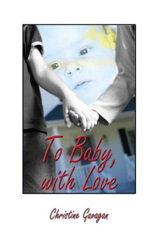 9781592869114: To Baby, With Love