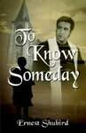 9781592869244: To Know Someday
