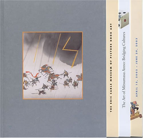The Art Of Mitsumasa Anno: Bridging Cultures: Mitsumasa Anno, Ann Beneduce