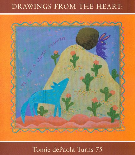 9781592880232: Drawings from the Heart: Tomie dePaola Turns 75
