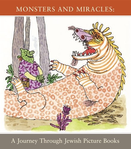 9781592880256: Monsters & Miracles: A Journey through Jewish Picture Books